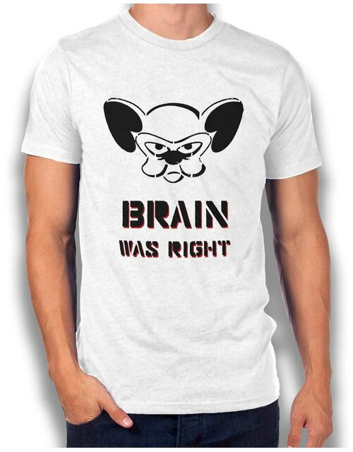Brain Was Right T-Shirt white L
