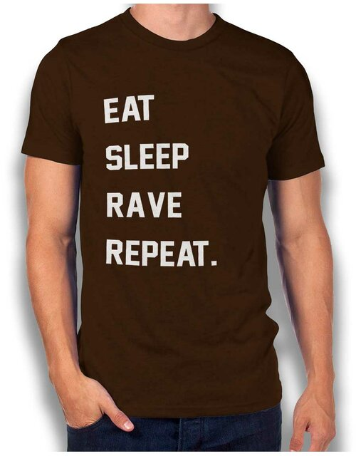 Eat Sleep Rave Repeat 2 T-Shirt braun S