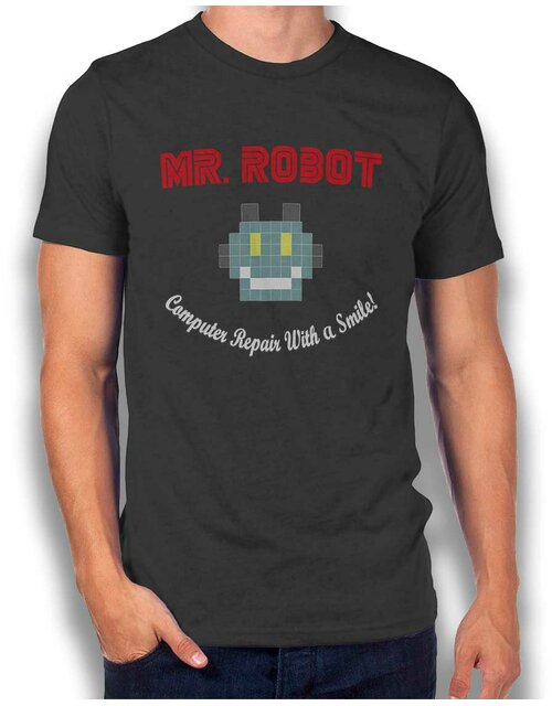 Mr Robot Computer Repair With A Smile T-Shirt dunkelgrau L