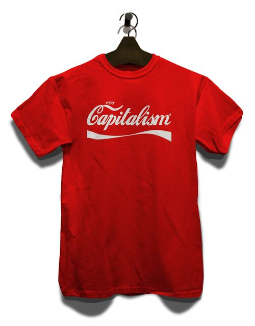 Enjoy Capitalism T-Shirt rot L